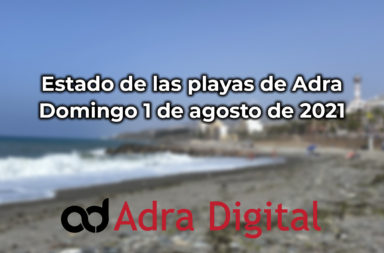 playas de Adra domingo 1 de agosto 2021